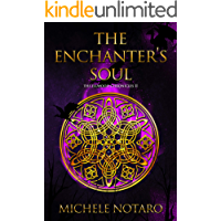 The Enchanter's Soul: The Ellwood Chronicles II
