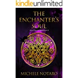 The Enchanter's Soul: The Ellwood Chronicles II