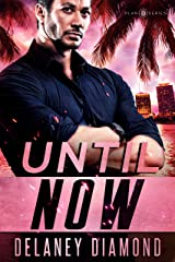Until Now (Plan B Book 1) Kindle Edition