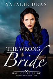 The Wrong Bride: A Christmas Mail Order Bride Romance (Brides and Twins  Book 3)