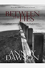 Between the Lies Kindle Edition