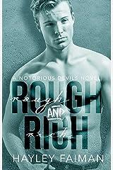Rough & Rich (Notorious Devils Book 6) Kindle Edition