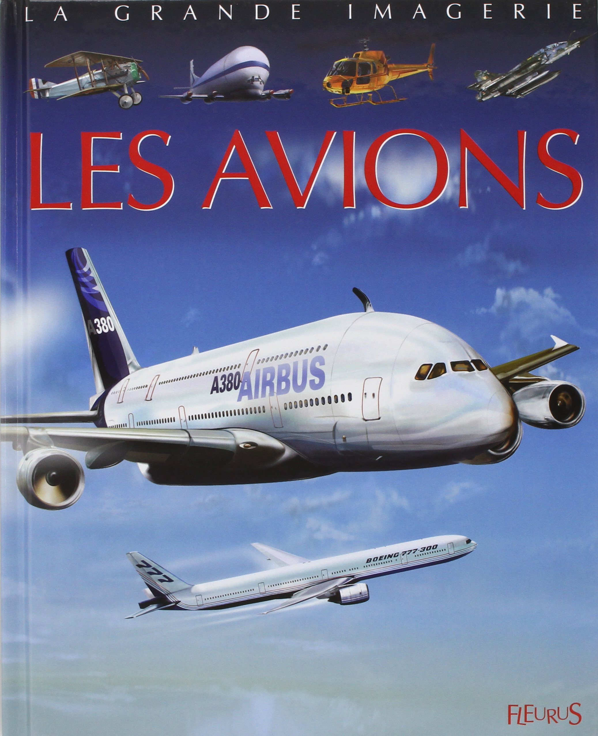 La Grande Imagerie Fleurus Les Avions French Edition