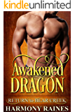 Awakened Dragon: Bear Creek Book 18