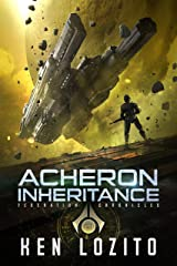 Acheron Inheritance (Federation Chronicles Book 1) Kindle Edition