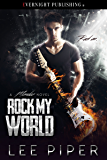 Rock My World (A Mondez Novel Book 1)