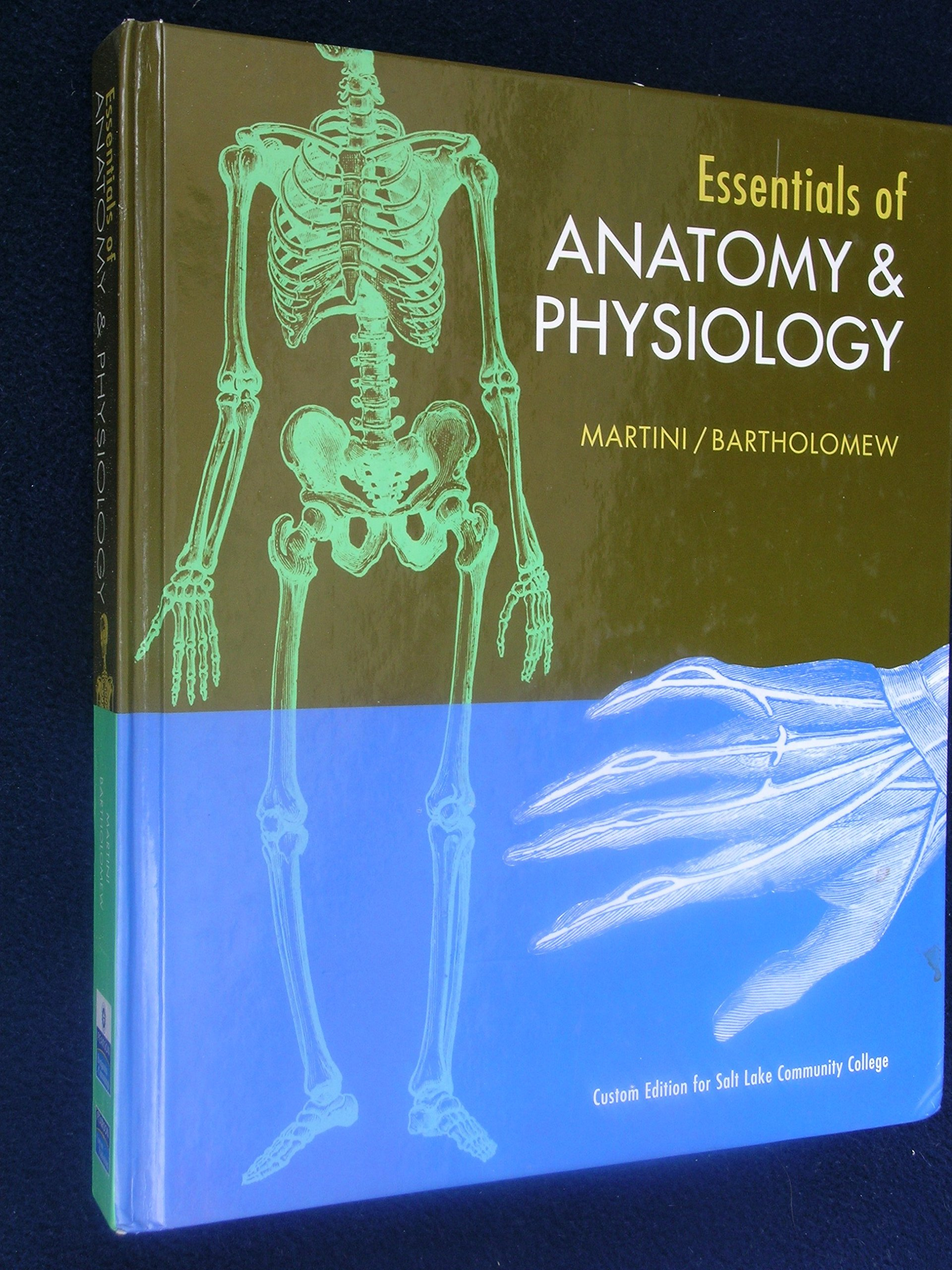 Essentials of Anatomy & Physiology : Custom Edition for Salt Lake ...