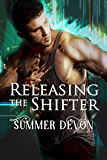 Releasing the Shifter (Solitary Shifters Book 3)