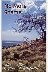 No More Shame Kindle Edition