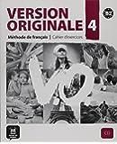Version Originale 4 : Méthode de français - Cahier D'exercices (1CD audio)