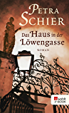 Das Haus in der Löwengasse (German Edition)