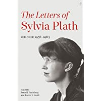 Letters of Sylvia Plath Volume II: 1956 – 1963
