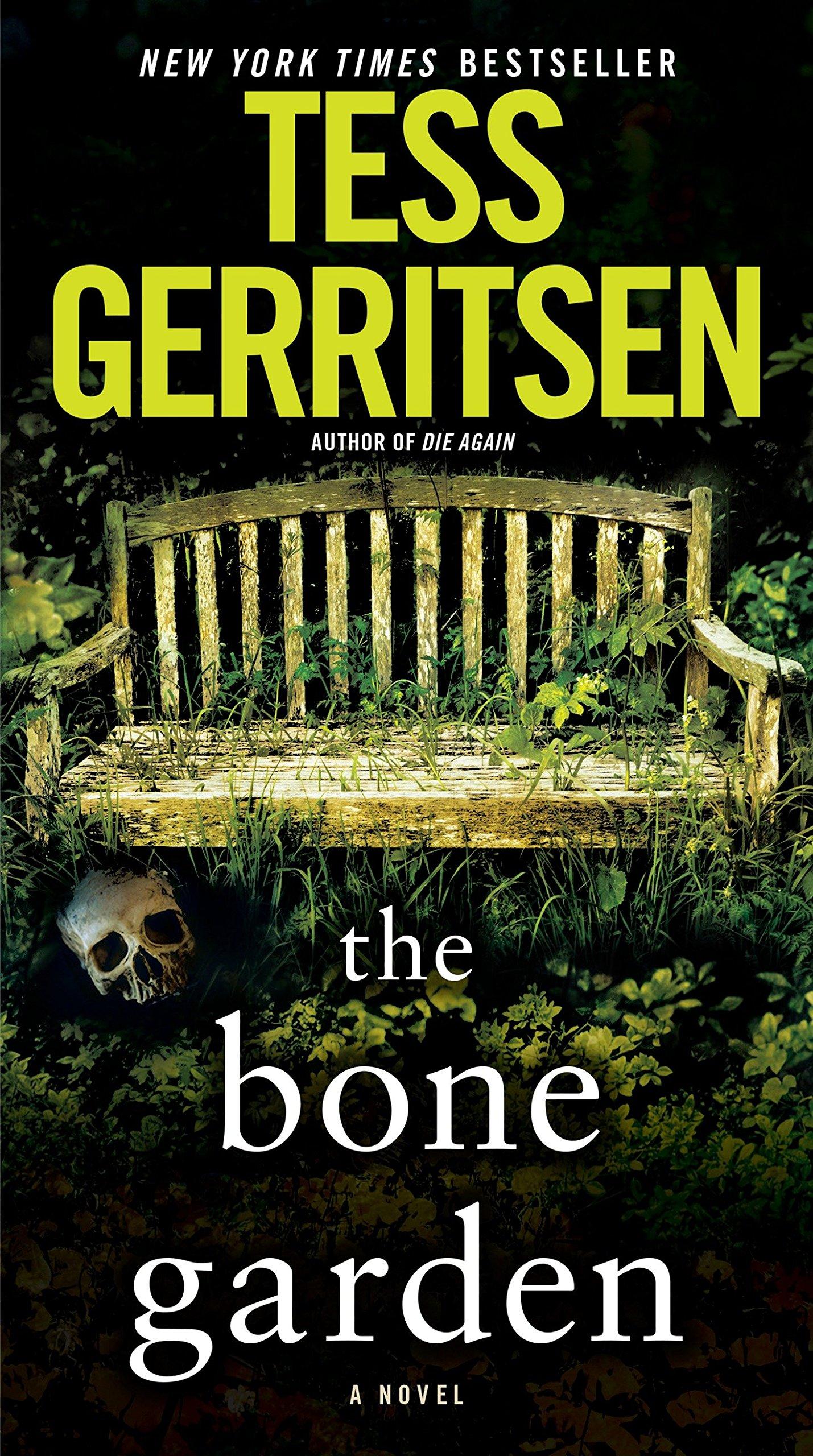Amazon.com: The Bone Garden: A Novel (9781101885291): Tess Gerritsen ...