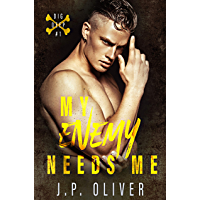 My Enemy Needs Me (Dig Deep Book 1) (English Edition)