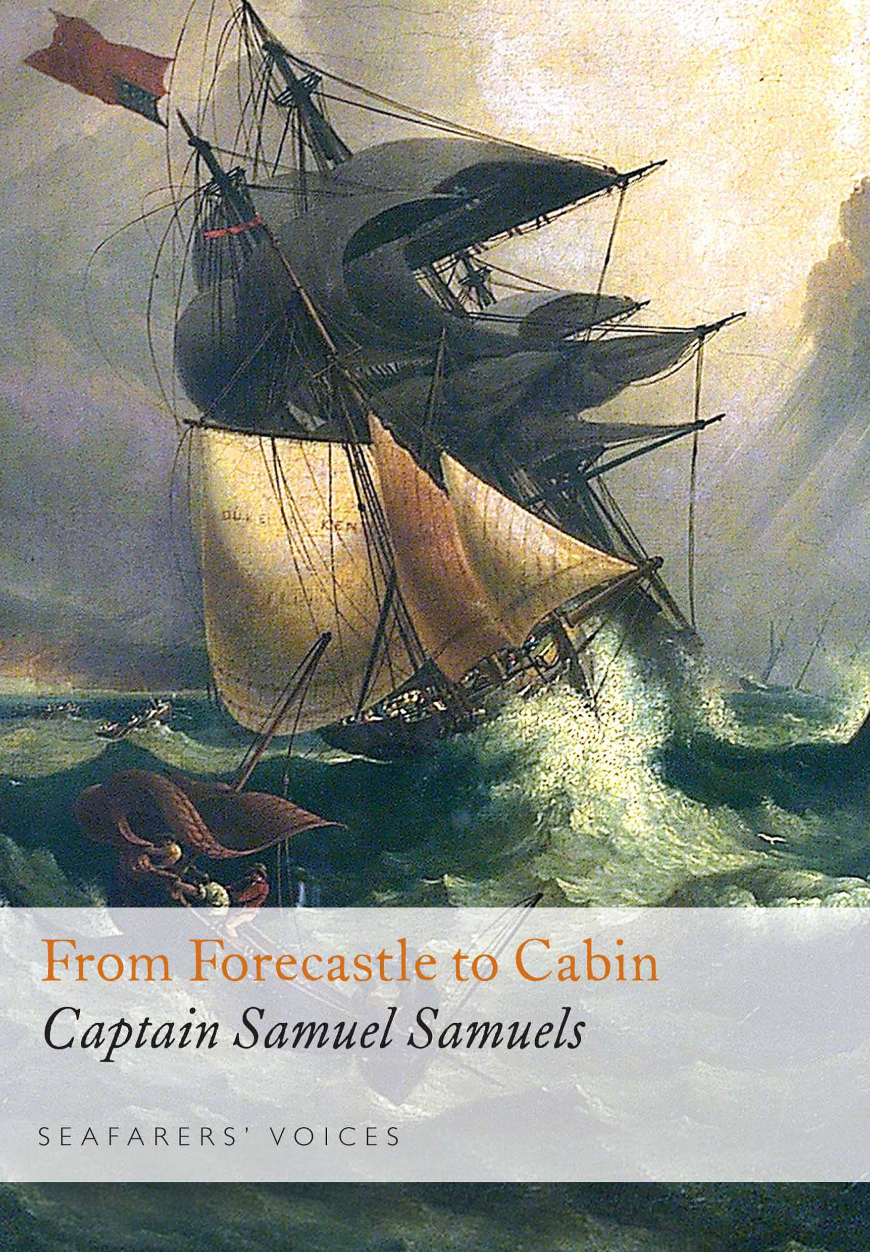 Read Online From Forecastle to Cabin (Seafarers' Voices) pdf epub