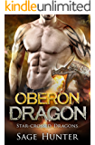 Oberon Dragon: Shifter Romance (Star-Crossed Dragons Book 1)