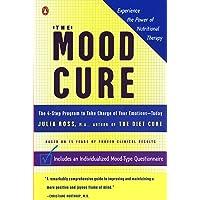 Mood Cure the 4 Step Program to Take Cha