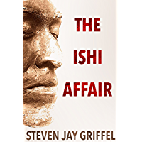 THE ISHI AFFAIR (English Edition)