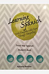 Learning Spanish with Comprehensible Input Through Storytelling. Student's Book. Third Year. Paperback