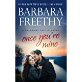 Once You're Mine (Callaway Cousins series Book 5)