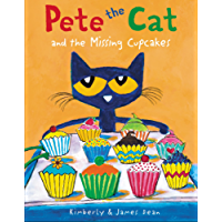 Pete the Cat and the Missing Cupcakes (English Edition)