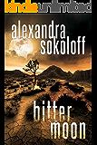 Bitter Moon (The Huntress/FBI Thrillers Book 4)