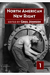 North American New Right, Volume One Kindle Edition