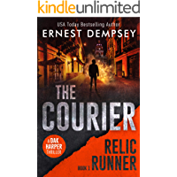 The Courier: A Dak Harper Thriller (The Relic Runner Book 1)