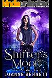 Shifter's Moon (A Katie Bishop Novel Book 3)