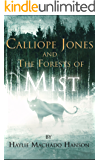 Calliope Jones and The Forests of Mist
