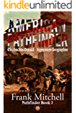 American Pathfinder (Pathfinders Series Book 1)