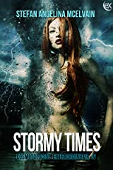 Stormy Times (Cosmetologist Extraordinhair Book 4) Kindle Edition