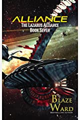Alliance (The Lazarus Alliance Book 7) Kindle Edition