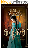 Goldheart: A Reimagining of Rumpelstiltskin (The Andari Chronicles Book 2)