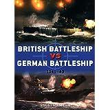 British Battleship vs German Battleship: 1941–43 (Duel)