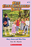 The Baby-Sitters Club #73: Mary Anne and Miss Priss (Baby-sitters Club (1986-1999))