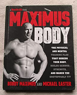 Maximus Body: The Physical and Mental Training Plan That