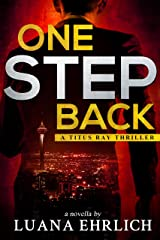 One Step Back: A Titus Ray Thriller Kindle Edition