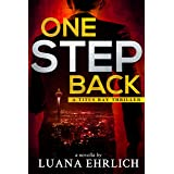 One Step Back: A Titus Ray Thriller (Titus Ray Thrillers)