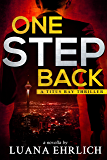 One Step Back: A Titus Ray Thriller