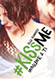 Inmune a ti (#KissMe 3) (Spanish Edition)
