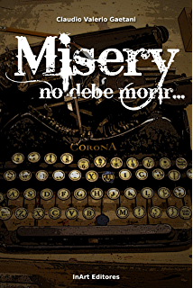 Misery, no debe morir (Spanish Edition)