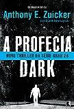 A Profecia Dark - Volume 2