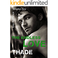 Thade: The endless love