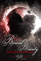 Bound Beauty (Wylder Tales Book 3) Kindle Edition