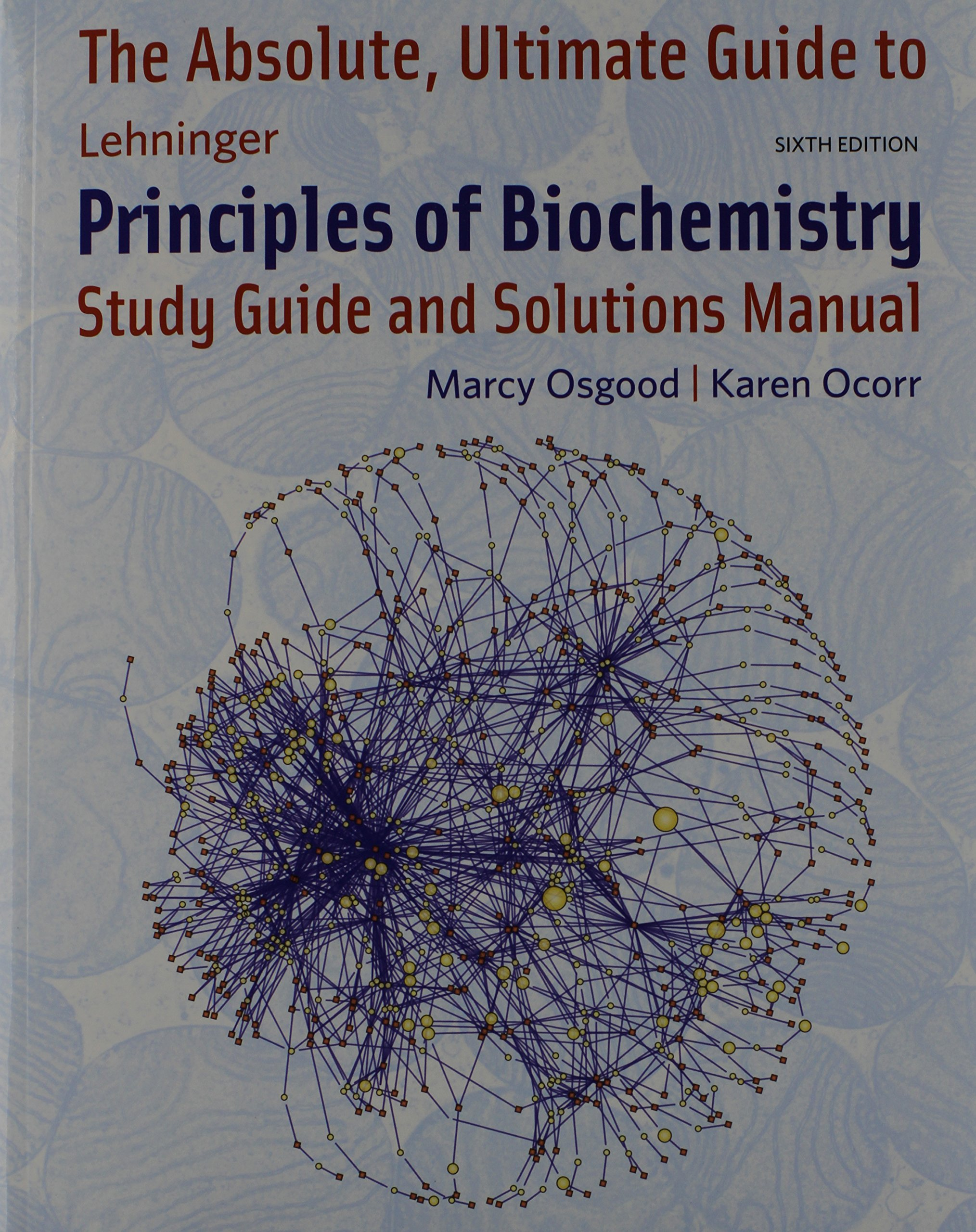 Principles of Biochemistry & Study Guide & Solutions Manual: David L.  Nelson: 9781464151361: Biology & Life Sciences: Amazon Canada