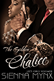 The Golden Chalice: The Conclusion to the Jewel Smuggler Romance (Lee's Girls Series Book 3)