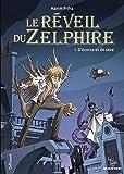 Le réveil du Zelphire (Tome 1-D'écorce et de sève)