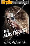 The Masterkey: A Masterful Suspense Thriller: Book 1