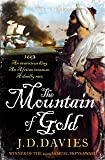 The Mountain of Gold (Matthew Quinton Journals 2) (Matthew Quintons Journals 2)